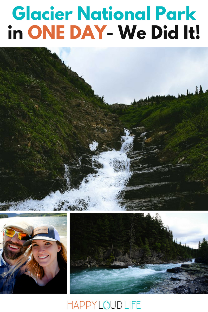 Glacier National Park in ONE DAY- We Did It!